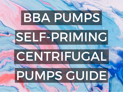 Self-Priming Centrifugal Pumps from BBA Pumps