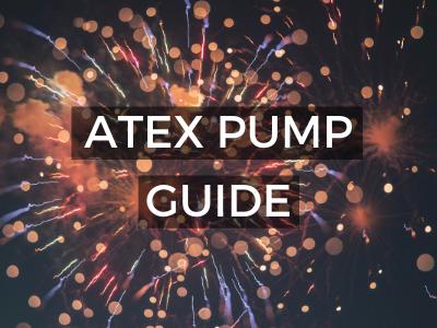 ATEX Pump Guide