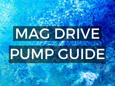 Mag Drive Pump Guide
